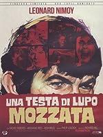 Una Testa Di Lupo Mozzata (Ed. Limitata E Numerata) [Italian Edition]
