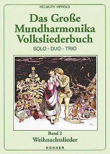 Noten Das große Mundharmonika Weihnachtsliederbuch Hohner Verlag 170151 Band 2