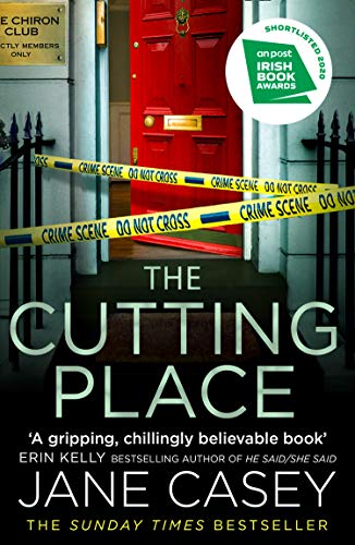 The Cutting Place: The gripping latest new crime suspense thriller from the Top Ten Sunday Times bestselling author (Maeve Kerrigan, Book 9) by [Jane Casey]