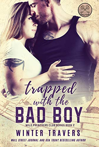 Trapped with the Bad Boy (Wild Preachers Club Book 2) (English Edition)