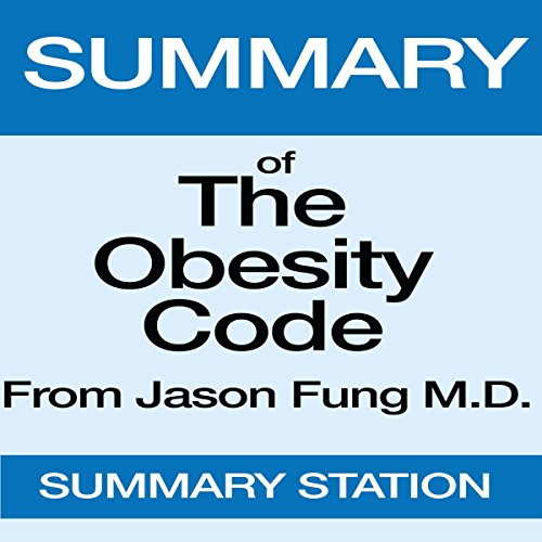 Summary of The Obesity Code from Dr. Jason Fung cover art
