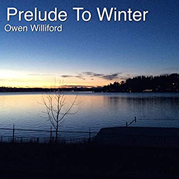 Prelude to Winter
