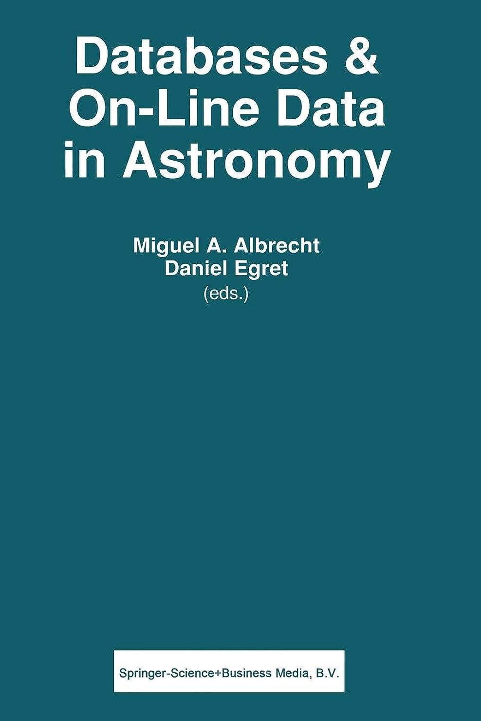 一回ささいな憲法Databases & On-line Data in Astronomy (Astrophysics and Space Science Library)