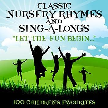 100 Classic Nursery Rhymes & Sing-a-Longs - Let the Fun Begin