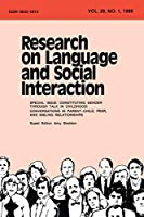 Constituting Gender Through Talk in Childhood: Conversations in Parent-child, Peer, and Sibling Relationships:a Special Issue of research on Language and Social interaction