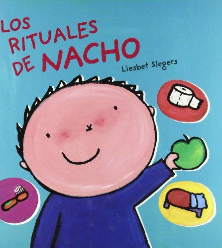 Los rituales de Nacho (Álbumes ilustrados)