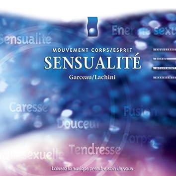 Musique d'immersion : Sensualité (Mouvement corps/esprit)