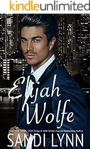 Elijah Wolfe (Wolfe Brothers Series, Book One)