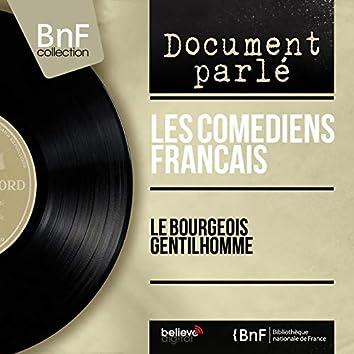 Molière: Le bourgeois gentilhomme (Mono Version)