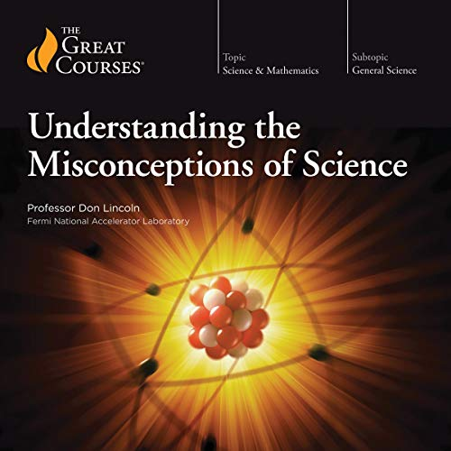 Understanding the Misconceptions of Science  By  cover art