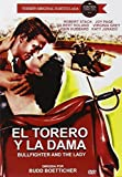 Bullfighter And The Lady (Region 2) by Robert Stack