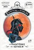 Chateau des Etoiles - Le Fantôme de l'Ether (gazette n°9)