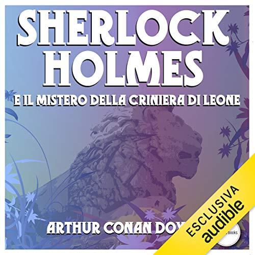 Sherlock Holmes e il mistero della criniera di leone copertina