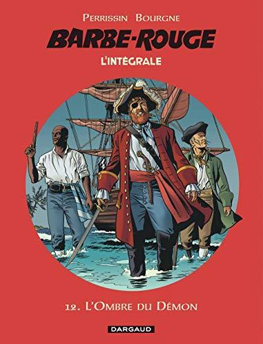 Barbe-Rouge - Intégrales - Tome 12 - L'Ombre du démon (BARBE ROUGE (INTEGRALE) (12))