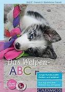Rolf C. Franck / Madeleine Franck: Das Welpen-ABC - Junge Hunde positiv fördern und erziehen: Von Auf-den-Arm-Nehmen bis Zerrspiele (erscheint voraussichtlich im Februar 2016)