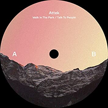 Walk In The Park / Talk To People EP