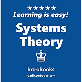 Systems Theory                   By:                                                                                                                                 IntroBooks                               Narrated by:                                                                                                                                 Andrea Giordani                      Length: 46 mins     6 ratings     Overall 2.5
