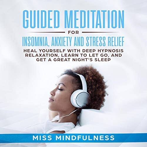 Guided Meditation for Insomnia, Anxiety and Stress Relief cover art