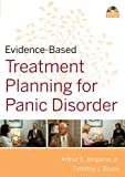 Evidence–Based Psychotherapy Treatment Planning for Panic Disorder DVD and Workbook Set (Evidence–Based Psychotherapy Treatment Planning Video Series)