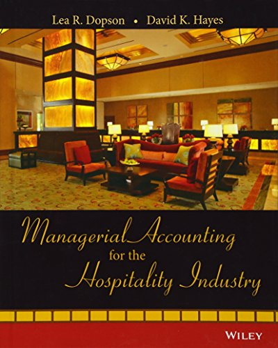 Managerial Accounting for the Hospitality Industry
