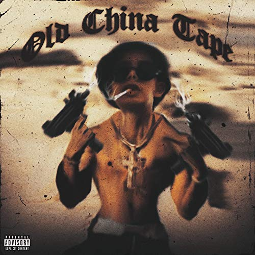 Old China Tape [Explicit]