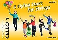 A Flying Start for Strings Cello Book 1