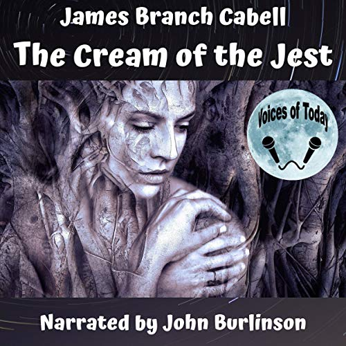The Cream of the Jest Audiobook By James Branch Cabell cover art