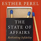 The State of Affairs - Rethinking Infidelity - Format Téléchargement Audio - 20,44 €