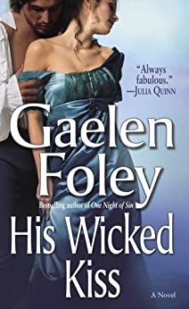 His Wicked Kiss (Knight Miscellany Book 7) by [Gaelen Foley]