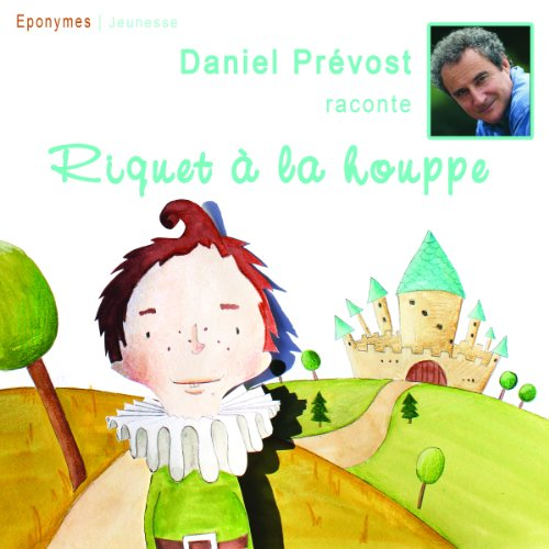 Riquet à la houppe                   By:                                                                                                                                 Charles Perrault                               Narrated by:                                                                                                                                 Daniel Prévost                      Length: 19 mins     Not rated yet     Overall 0.0