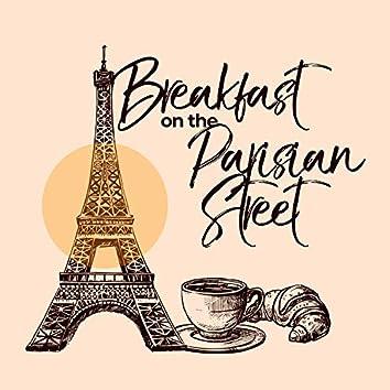 Breakfast on the Parisian Street