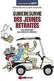 Guide de survie des jeunes retraités - Format Kindle - 9782367040929 - 5,99 €