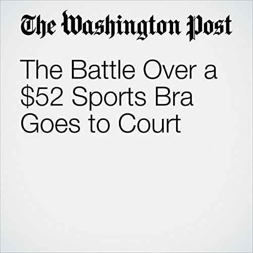 The Battle Over a $52 Sports Bra Goes to Court copertina