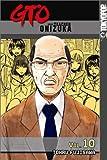 GTO Volume 10 (GTO (Great Teacher Onizuka) (Graphic Novels))
