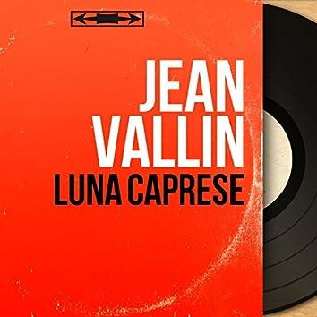 Luna caprese (feat. Jean Bouchéty et son orchestre) [Mono Version]