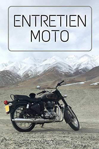ENTRETIEN MOTO: Carnet de suivi d'entretien de votre bécane | Convient à toutes les marques | Journal de bord de votre moto | Idéal pour tous les propriétaires de moto | Format : 15x23cm