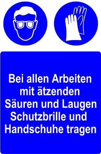 Gebotsschild aus Aluminium - Bei allen Arbeiten mit ätzenden Säuren und Laugen Schutzbrille und Handschuhe tragen - Seitenlänge 20 x 30 cm