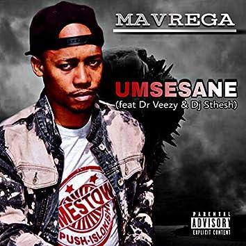 Umsesane (feat. Dr Veezy & Dj Sthesh)