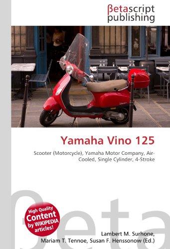 Yamaha Vino 125: Scooter (Motorcycle), Yamaha Motor Company, Air-Cooled, Single Cylinder, 4-Stroke