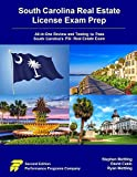 South Carolina Real Estate License Exam Prep: All-in-One Review and Testing to Pass South Carolina s PSI Real Estate Exam
