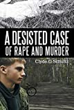 A Desisted Case of Rape and Murder