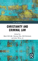 Christianity and Criminal Law (Law and Religion)