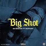Big Shot (feat. Mustard) [Explicit]