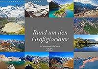 Rund um den Grossglockner (Wandkalender 2022 DIN A3 quer): Die schoensten Plaetze am Grossglockner (Monatskalender, 14 Seiten )