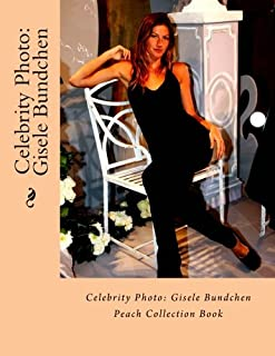 Celebrity Photo: Gisele Bundchen: Peach Collection Book