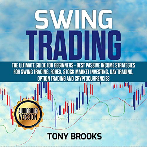 Swing Trading: The Ultimate Guide for Beginners cover art