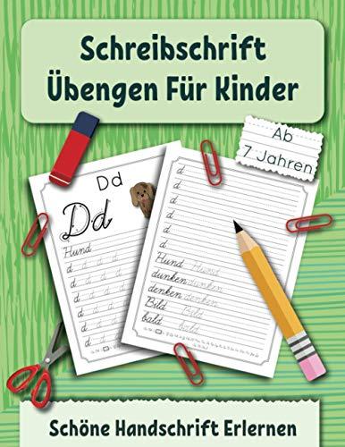 Schreibschrift Übungen Für Kinder: Schöne Handschrift Erlernen (Ein Buch zum Buchstaben Schreiben, Band 2)