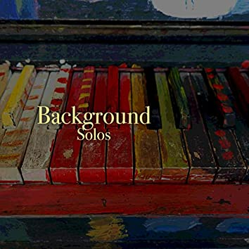 # Background Solos