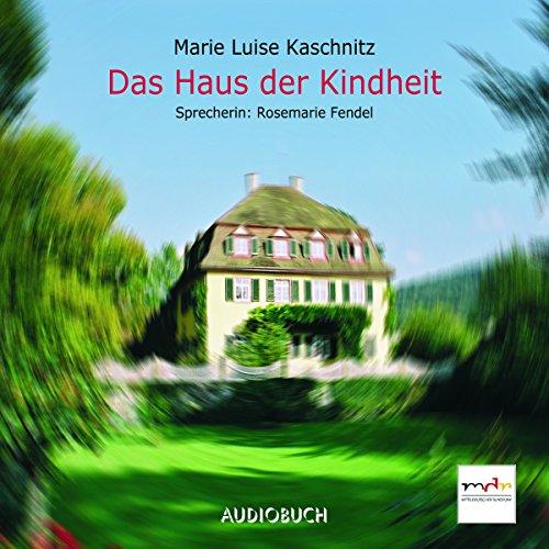 Das Haus der Kindheit audiobook cover art