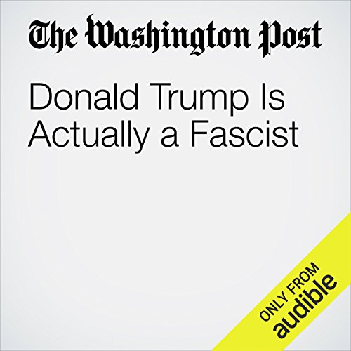 Donald Trump is Actually a Fascist cover art